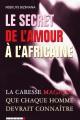secret-de-l-amour-a-lafricaine